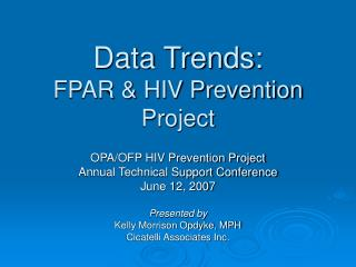 Data Trends: FPAR & HIV Prevention Project