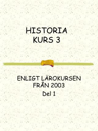 HISTORIA KURS 3