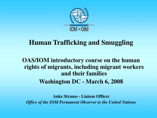 Human Trafficking and Smuggling