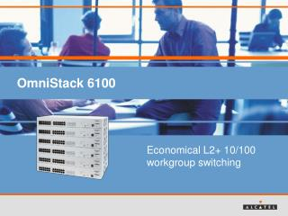 OmniStack 6100