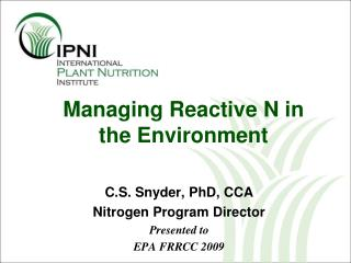 Managing Reactive N in the Environment