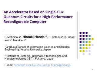 F. Mehdipour*,  Hiroaki Honda** , H. Kataoka*, K. Inoue* and K. Murakami*