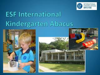 ESF International Kindergarten Abacus