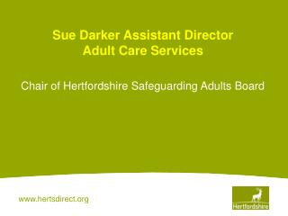 Sue Darker Assistant Director Adult Care Services