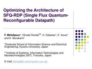 Optimizing the Architecture of SFQ-RDP (Single Flux Quantum- Reconfigurable Datapath)