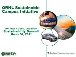 ORNL Sustainable Campus Initiative