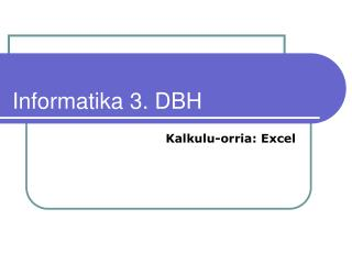 Informatika 3. DBH