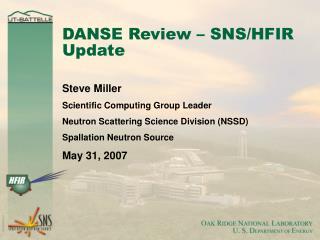DANSE Review – SNS/HFIR Update