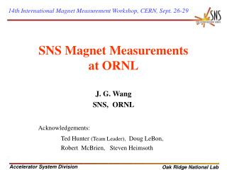SNS Magnet Measurements  at ORNL