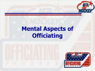 Mental Aspects of Officiating