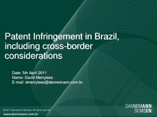 Patent Infringement  in  Brazil ,  including cross-border considerations