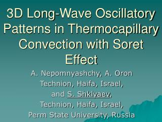 3D Long-Wave Oscillatory Patterns in Thermocapillary Convection with Soret Effect