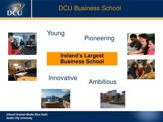 Ireland's Largest Business School