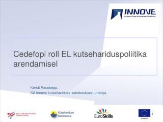 Cedefopi roll EL kutsehariduspoliitika arendamisel