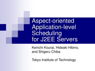Aspect-oriented Application-level Scheduling for J2EE Servers
