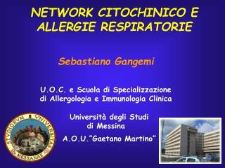 NETWORK CITOCHINICO E ALLERGIE RESPIRATORIE