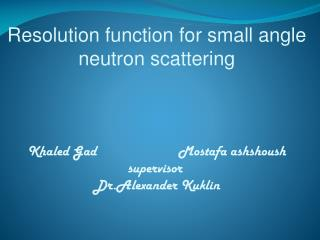 Resolution function for small angle neutron scattering