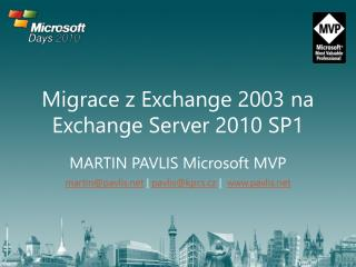 Migrace z Exchange 2003 na Exchange Server 2010 SP1