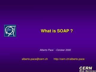 What is SOAP ?