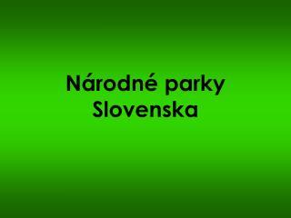 N�rodn� parky Slovenska
