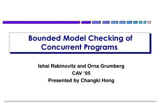 Bounded Model Checking of Concurrent Programs