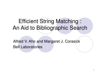 Efficient String Matching :  An Aid to Bibliographic Search
