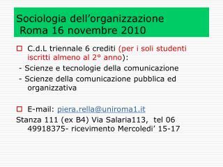 Sociologia dell'organizzazione  Roma 16 novembre 2010