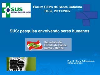 SUS: pesquisa envolvendo seres humanos