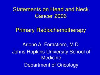 Statements on Head and Neck Cancer 2006 Primary Radiochemotherapy