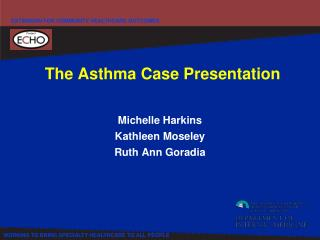 The Asthma Case Presentation