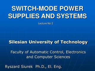SWITCH -MODE  POWER SUPPLIES AND SYSTEMS