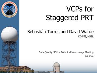 VCPs for  Staggered PRT