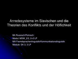 Anredesysteme im Slavischen und die Theorien des Konflikts und der H flichkeit