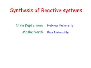 Synthesis of Reactive systems