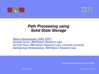 Path  Processing  using Solid State Storage