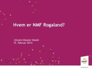 Hvem er NMF Rogaland?