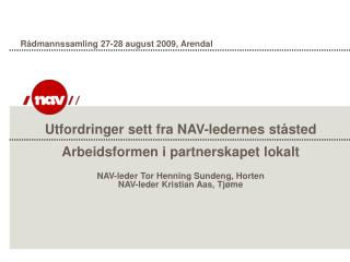 Rådmannssamling 27-28 august 2009, Arendal