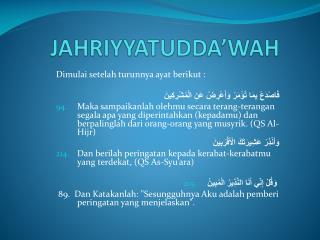 JAHRIYYATUDDA'WAH