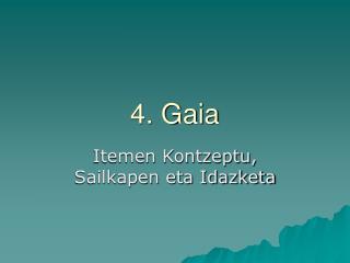 4. Gaia