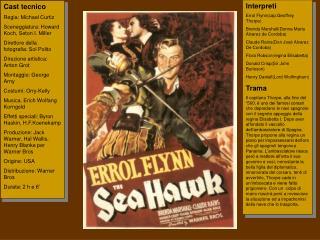 """1940-""""The sea Hawk""""(Lo sparviero del mare)-Michael Curtiz"""