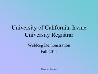 University of California, Irvine  University Registrar