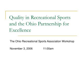 Quality in Recreational Sports and the Ohio Partnership for Excellence