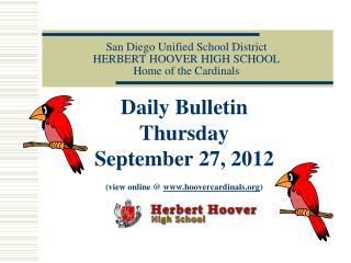 San Diego Unified School District HERBERT HOOVER HIGH SCHOOL Home of the Cardinals