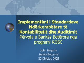 John Hegarty Banka Bot � rore  20 Dhjetor, 2005