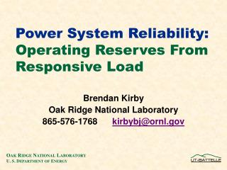 Power System Reliability: Operating Reserves  From Responsive Load