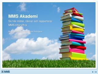 MMS Akademi