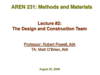 Lecture #2:  The Design and Construction Team