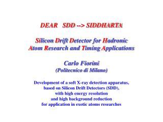 DEAR   SDD --> SIDDHARTA