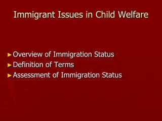 Immigrant Issues in Child Welfare