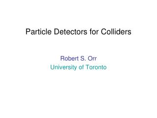 Particle Detectors for Colliders
